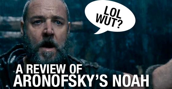 A review of Aronofsky's Noah