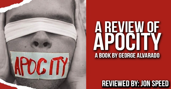 A Review of Apocity: A Book By George Alvarado