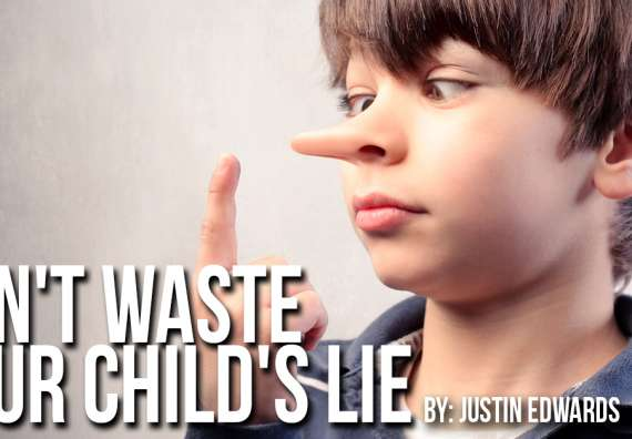 Don't Waste Your Child's Lie