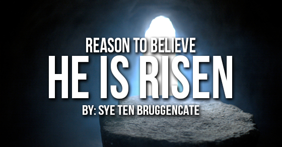Reason to Believe He is Risen