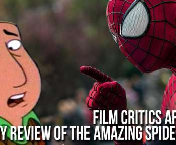Film Critics Are Liars My Review of The Amazing Spider Man 2