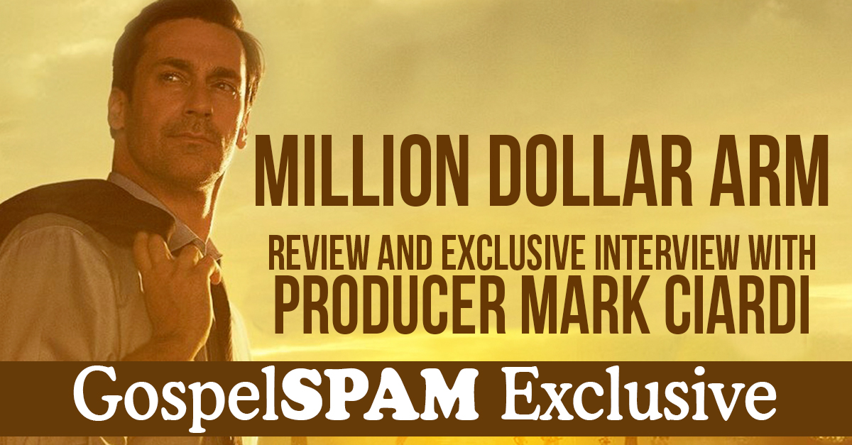 Review of Million Dollar Arm and Exclusive Interview with Producer Mark Ciardi
