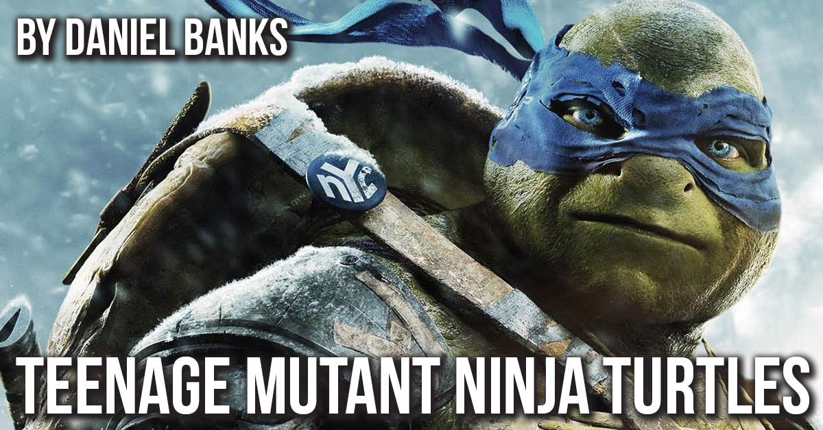 A Review of Teenage Mutant Ninja Turtles