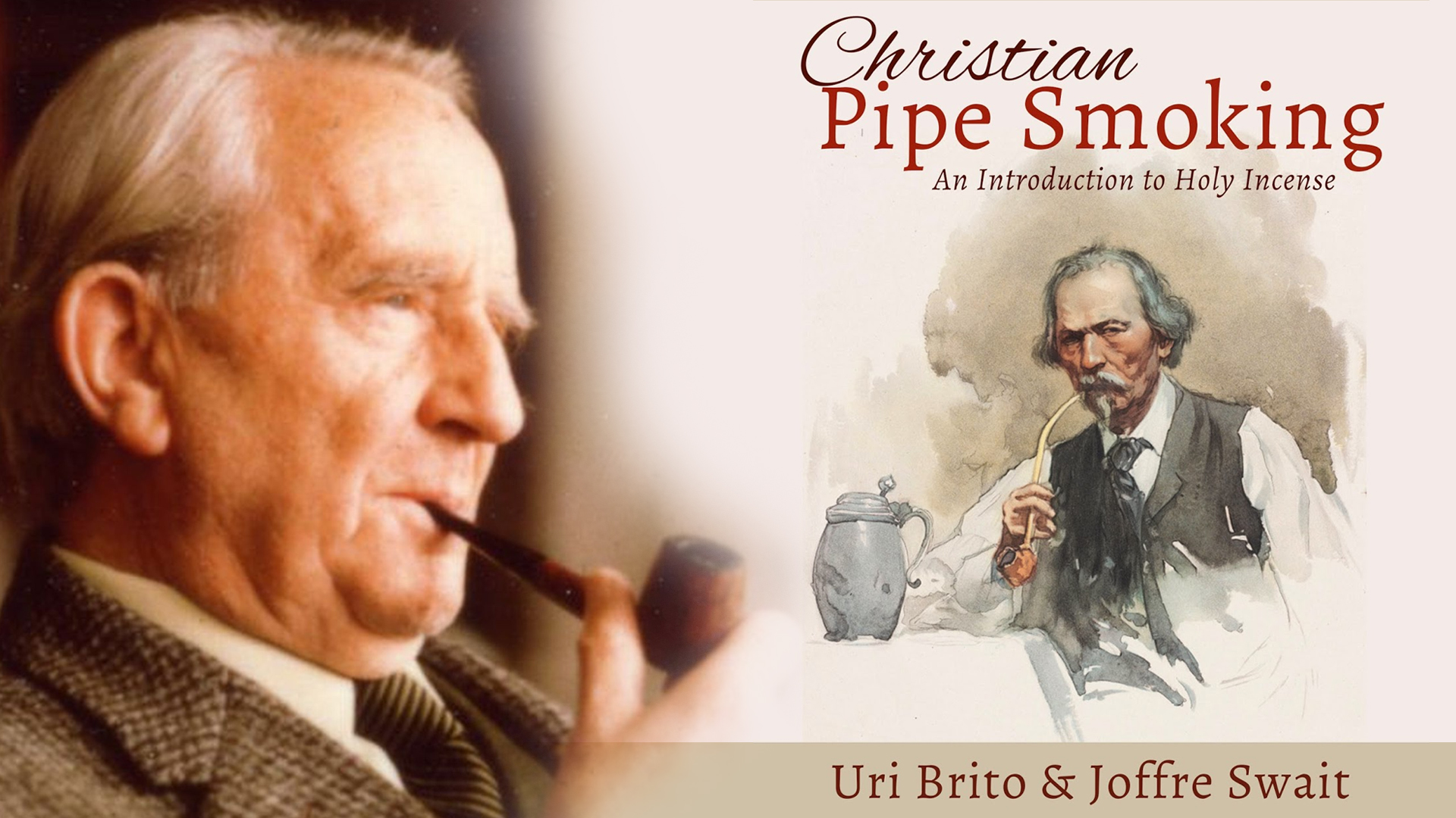 Christian Pipe Smoking: An Introduction to Holy Incense by Joffre Swait and Uri Brito