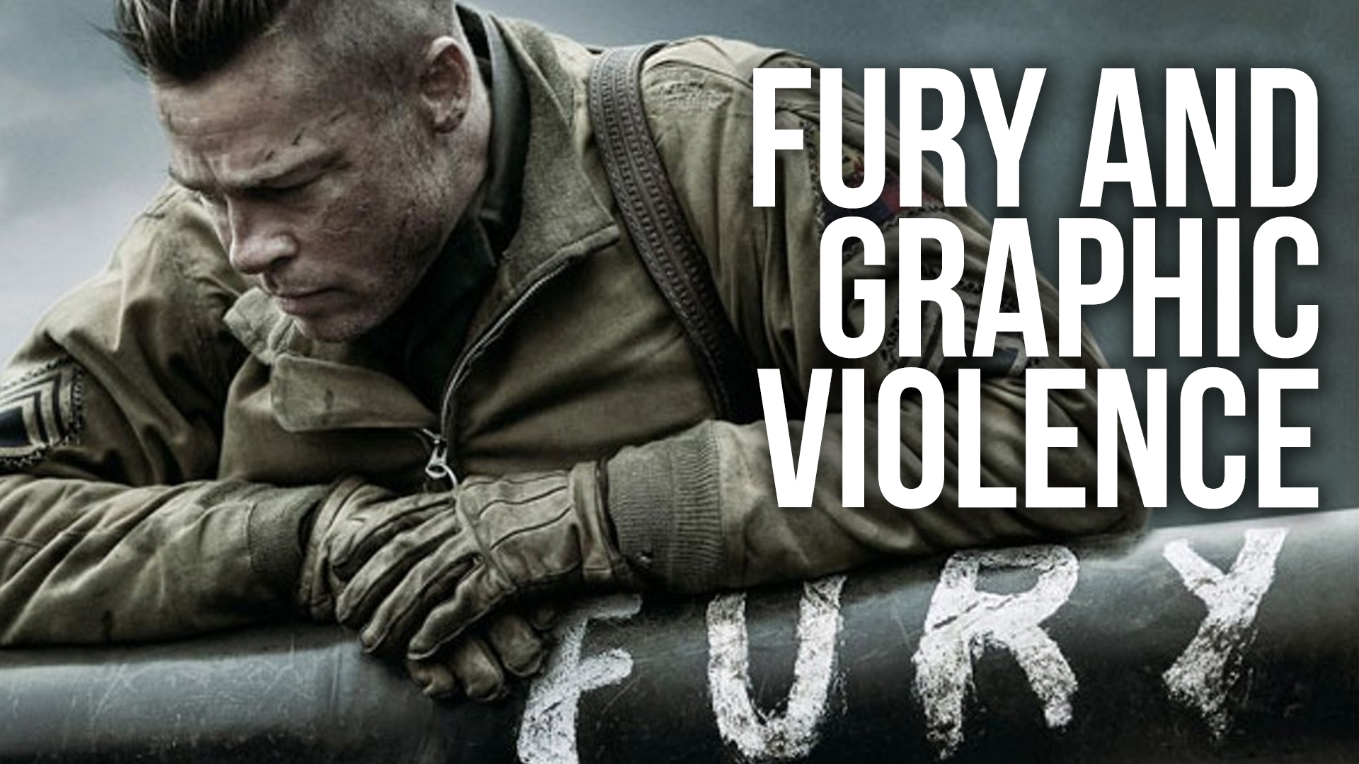 Fury and Graphic Violence