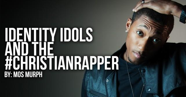 Identity_Idols_Christian_Rapper