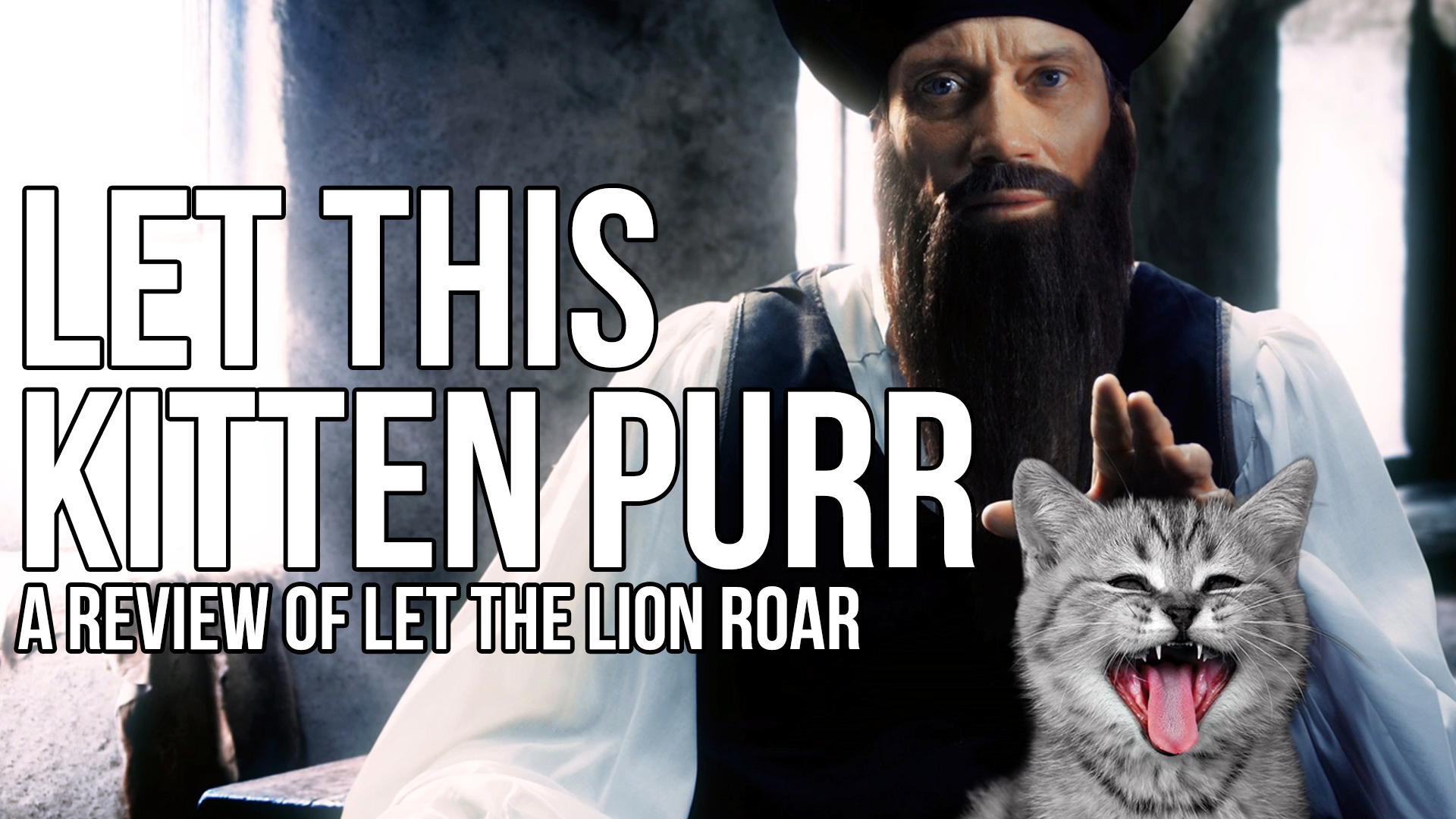 Let this Kitten Purr – A Review of Let the Lion Roar