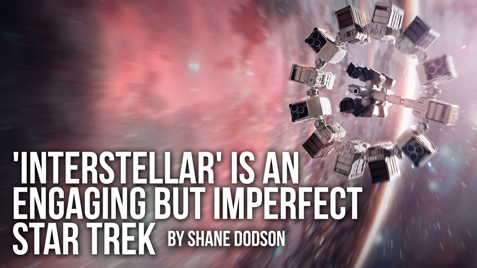 'Interstellar' Is An Engaging But Imperfect Star Trek