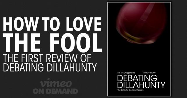 Debating_Dillahunty_Review