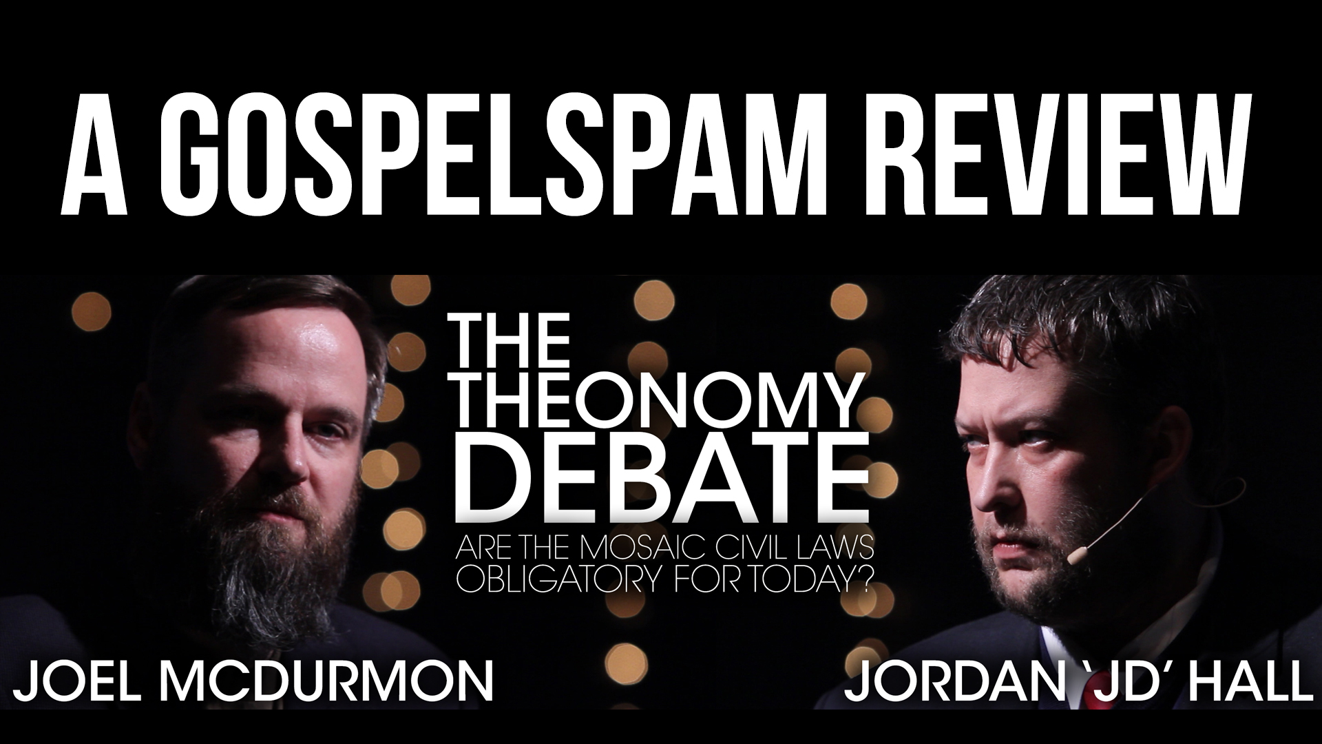 A Gospel Spam Review of The Theonomy Debate!