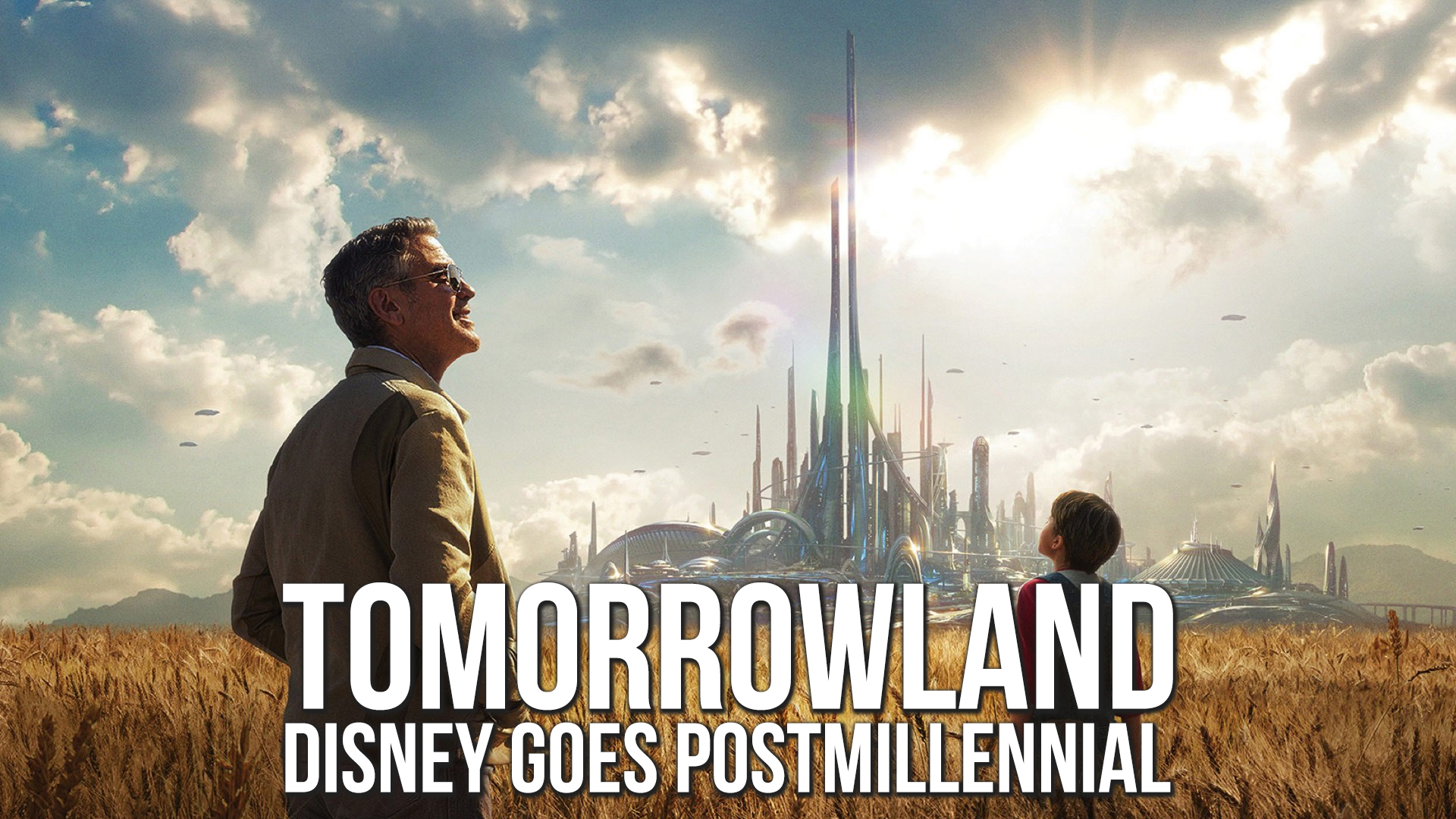 """Tomorrowland:"" Disney Goes Postmillennial"