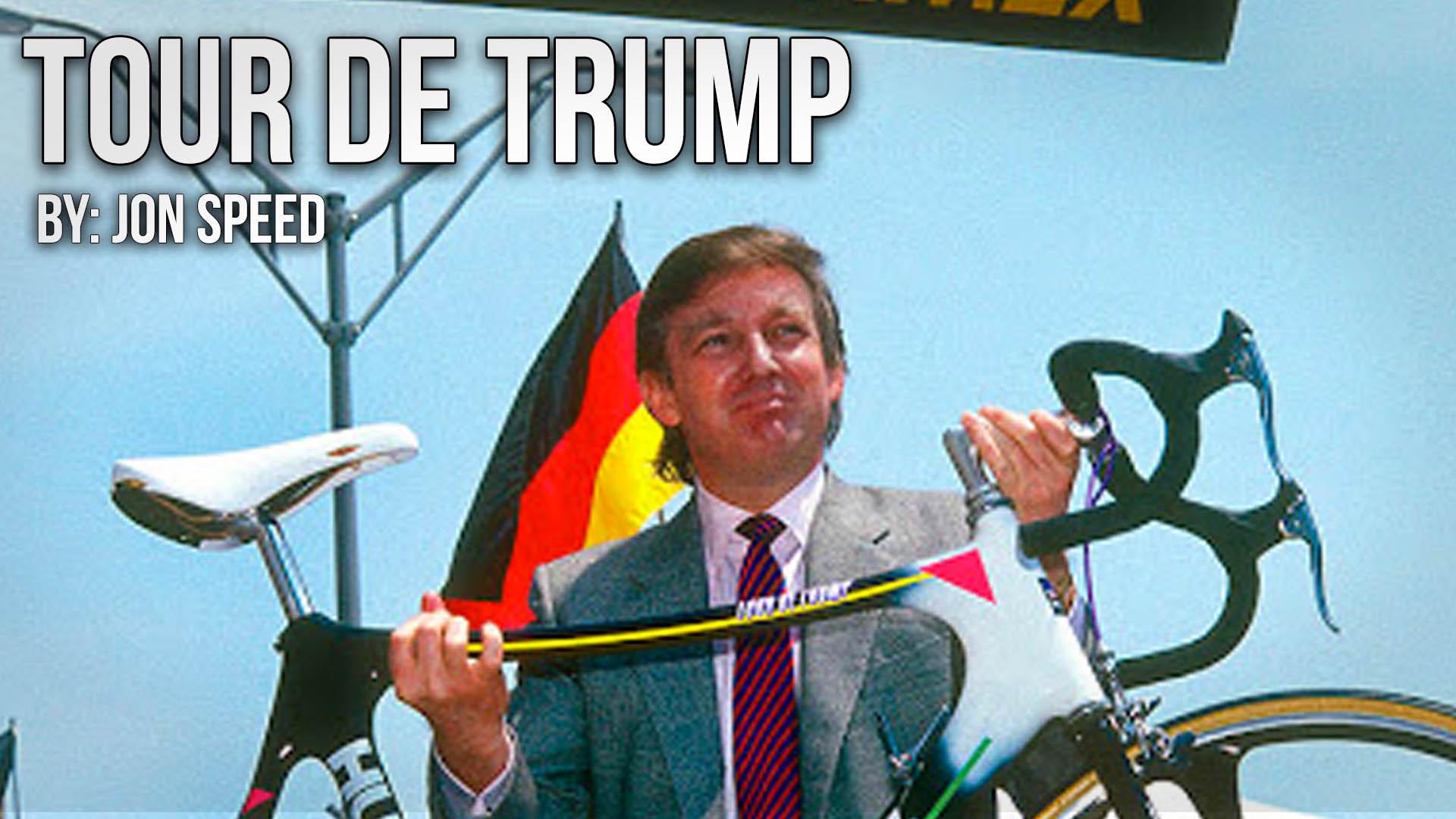 The Tour de Trump